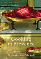 Alex Mackay Cooking in Provence and other cookbooks